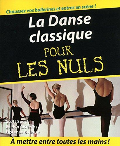 La Danse classique Pour les nuls par Evelyn CISNEROS