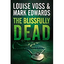 The Blissfully Dead (Detective Lennon Thriller Series Book 2)