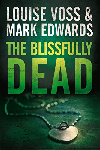 The Blissfully Dead (Detective Lennon Thriller Series Book 2) (English Edition)