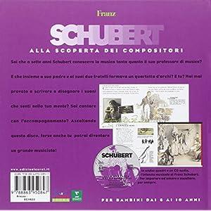 Schubert. Alla scoperta dei compositori. Con CD