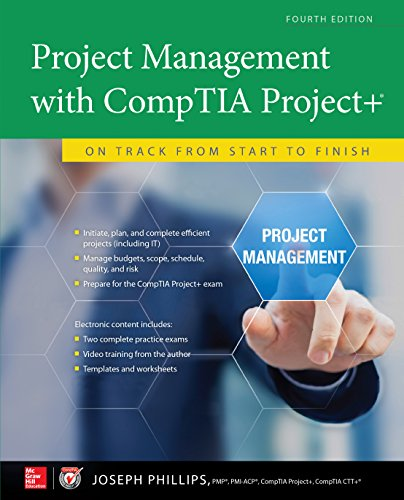 Project Management with CompTIA Project+: On Track from Start to Finish, Fourth Edition (English Edition) por Joseph Phillips