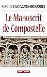Le Manuscrit de Compostelle: Roman historique (HISTOIRE)