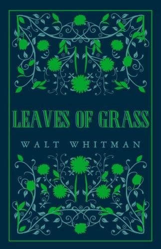 Leaves of Grass (Alma Classics Great Poets)