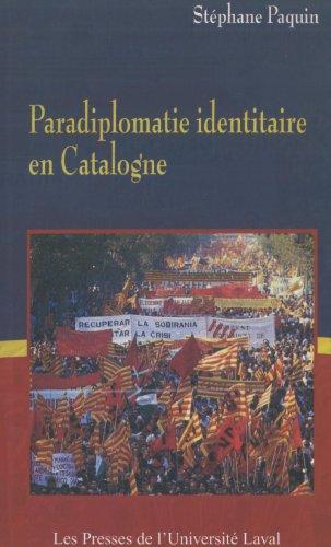Paradiplomatie identitaire en Catalogne