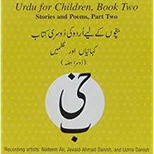 Urdu for Children, Book II, CD Stories and Poems, Part Two: Urdu for Children, CD