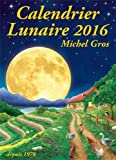 Calendrier lunaire 2016 - Calendrier lunaire diffusion - 01/09/2015