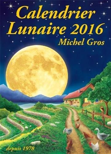 Calendrier lunaire 2016 por Michel Gros