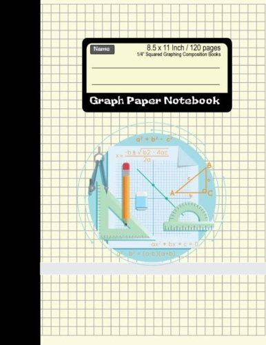 Graph Paper Notebook: Squared Graphing Composition Books 8.5 x 11 Inch 120 pages: Diary, Journal, Graph, Coordinate, Grid, Squared Spiral Paper, ... (1/4