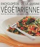 vignette de 'Encyclopédie de la cuisine végétarienne (Chantal Nicolas)'