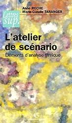 L'atelier de scénario : Eléments d'analyse filmique