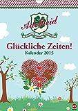 Adelheid Posterkalender (Wandkalender 2015 DIN A4 hoch): Ein ganzes Jahr pures Glück! (Monatskalender, 14 Seiten)