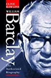 William Barclay: The authorised biography