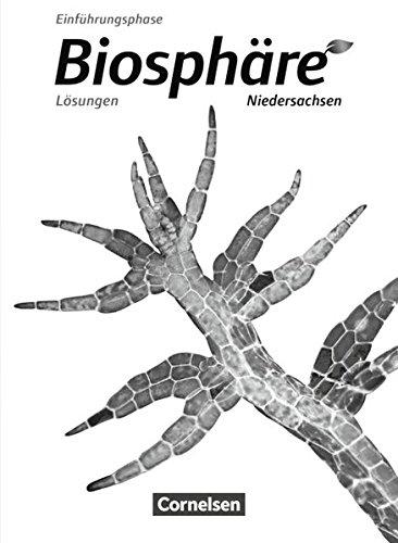 Biosphäre Sekundarstufe II - Niedersachsen: Einführungsphase - Lösungen zum Schülerbuch