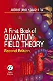 A First Book of Quantum Field Theory (Second Edition)