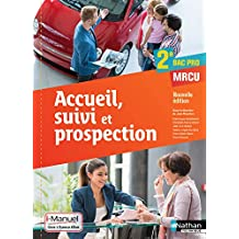 Accueil, suivi et prospection 2e Bac Pro Commerce - Vente - ARCU