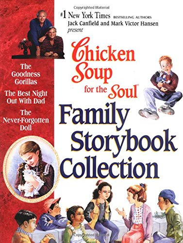 Chicken Soup for the Soul Family Storybook Collection - Canfield Sammlung