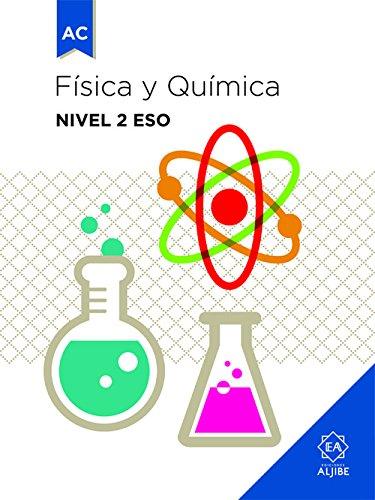 FISICA Y QUÍMICA NIVEL 2º ESO A.C. por FEDERICO VILLALOBOS GOYARROLA
