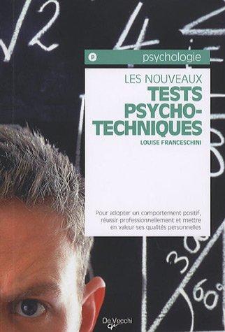 Les nouveaux tests psychotechniques par Louise Franceschini