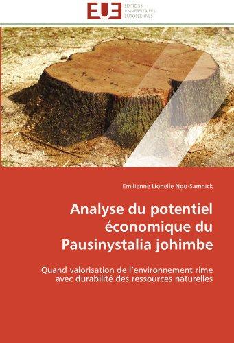 Analyse du potentiel économique du Pausinystalia johimbe: Quand valorisation de l'environnement rime avec durabilité des ressources naturelles