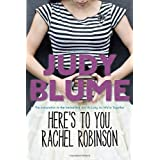 Here's to You, Rachel Robinson by Judy Blume (2010-04-13)