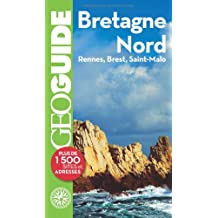 Bretagne Nord: Rennes, Brest, Saint-Malo
