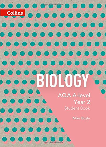 AQA A Level Biology Year 2 Student Book (Collins AQA A Level Science)