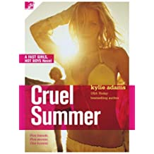 Cruel Summer (Fast Girls, Hot Boys)