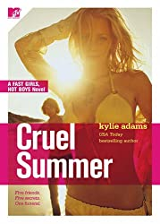 Cruel Summer (Fast Girls, Hot Boys)