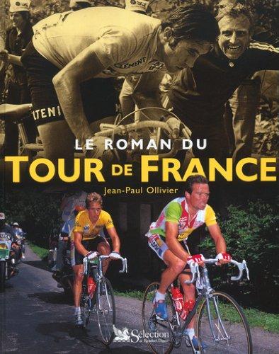 Le roman du Tour de France