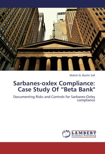 Sarbanes-oxlex Compliance: Case Study Of