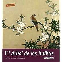 El árbol de los haikus: Una terapia zen para el alma (Inspiraciones)