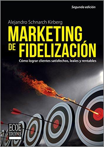 Marketing de fidelización por Alejandro Schnarch