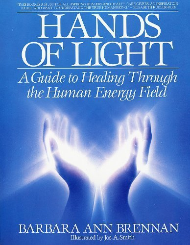 eBooks Amazon Hands of Light: A Guide to Healing Through the Human Energy Field by Barbara Brennan (1988) Paperback FB2