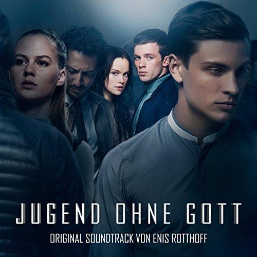 Jugend ohne Gott (Original Motion Picture Soundtrack)
