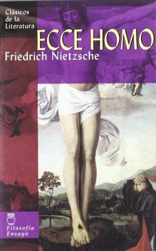 Ecce homo (Clásicos de la literatura universal) por Friedrich Nietzsche