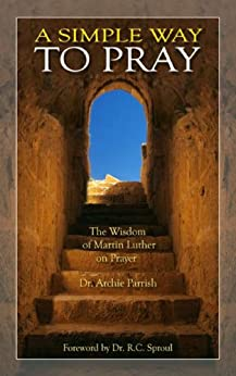 A Simple Way to Pray (5th Edition) by [Parrish, Archie]