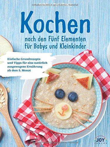Kochen nach den Fünf Elementen für Babys und Kleinkinder
