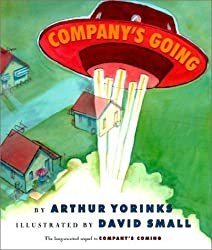 Company's Going by Arthur Yorinks (2001-10-01)
