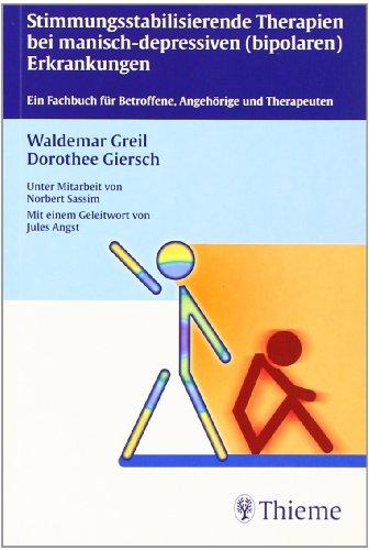 Cover »Stimmungsstabilisierende Therapien bei manisch-depressiven (bipolaren) Erkrankungen«