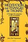 Méditation sur l'évangile de Thomas par Guyonnaud