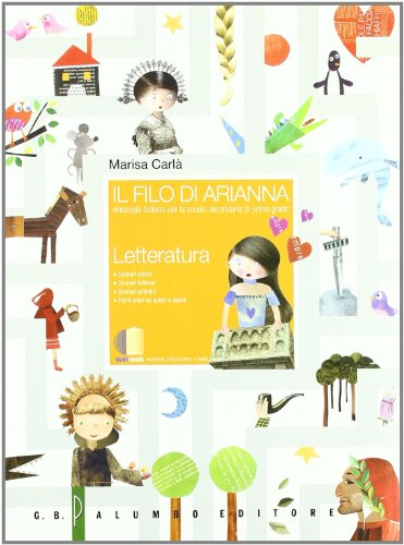 Il filo di Arianna. Antologia italiana. Con letteratura. Per la Scuola media. Con espansione online: 2