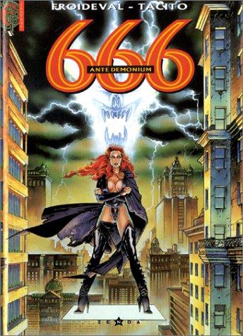 666, Tome 1 : Ante Demonium