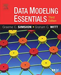 Data Modeling Essentials (Morgan Kaufmann Series in Data Management Systems)