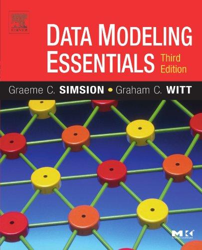 Data Modeling Essentials (The Morgan Kaufmann Series in Data Management Systems) por Graeme Simsion
