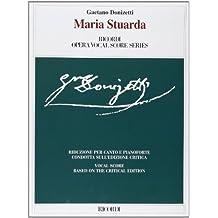 Maria Stuarda: Vocal Score (Ricordi Opera Vocal Score)