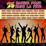 25 danses pour faire la fête