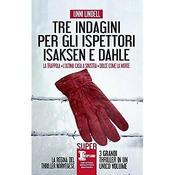 Tre Indagini Per Gli Ispettori Isaksen E Dahle: La Trappola-L'ultima Casa A Sinistra-Dolce Come La Morte