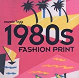 1980s Fashion Print by Marnie Fogg (2009-08-17)