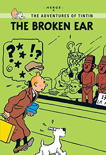 The Broken Ear (Tintin Young Readers Series)