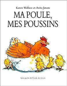 """Afficher """"Ma poule, mes poussins"""""""
